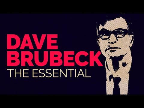 Video Dave Brubeck - The Essential download in MP3, 3GP, MP4, WEBM, AVI, FLV January 2017