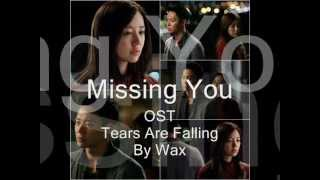 Video I Miss You / Missing You OST Tears are Falling by Wax (With On-screen Lyrics) MP3, 3GP, MP4, WEBM, AVI, FLV Januari 2018