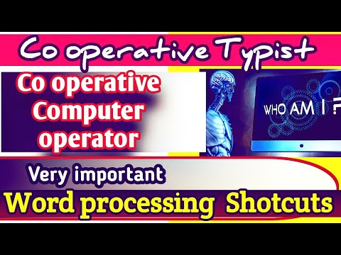 LD TYPIST, COMPUTER ASSISTANTS ,PSC QUESTIONS, Expected Word processing shortcuts
