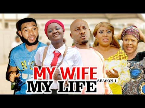 MY WIFE MY LIFE 1 (YUL EDOCHIE) - LATEST NIGERIAN NOLLYWOOD MOVIES