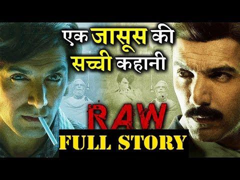 RAW - Romeo Akbar Walter | FULL STORY | John Abraham | Jackie Shroff | Mouni Roy |
