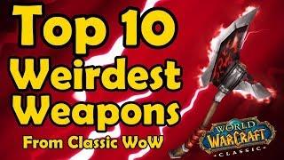 Video Top 10 Weirdest Weapons From Classic WoW MP3, 3GP, MP4, WEBM, AVI, FLV Agustus 2019