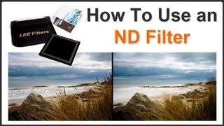 How To Use an ND filter Pt. 2