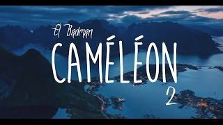 CAMELEON 2 - EL BADMAN - YouTube