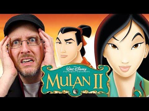 Mulan II - Nostalgia Critic