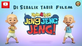 Nonton Di Sebalik Tabir Filem Upin   Ipin Jeng  Jeng  Jeng  Film Subtitle Indonesia Streaming Movie Download