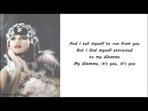 Video Selena Gomez - My Dilemma Lyrics download in MP3, 3GP, MP4, WEBM, AVI, FLV January 2017