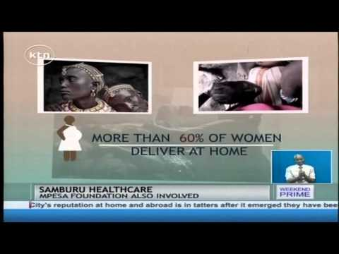 M-Pesa Foundation launches Healthcare Initiative for Samburu Women