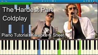 The Hardest Part | Coldplay | Piano Tutorial | Karaoke | Sheet
