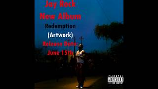 Jay Rock - REDEMPTION  New Album 2018