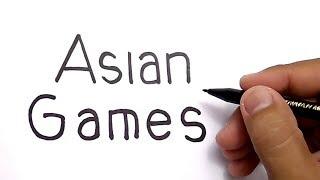 Download Video KEREN, CARA MENGGAMBAR KATA ASIAN GAMES menjadi GAMBAR AJAIB MP3 3GP MP4