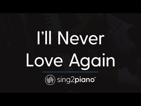 I& 39;ll Never Love Again (Piano Karaoke Instrumental) Lady Gaga