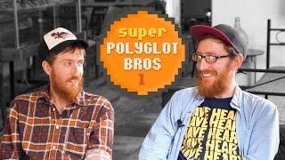Die Super Polyglot Bros #1