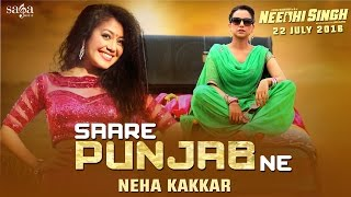 Nonton Neha Kakkar    Saare Punjab Ne  Full Song     Needhi Singh  Rel  22nd July  Latest Punjabi Song 2016 Film Subtitle Indonesia Streaming Movie Download