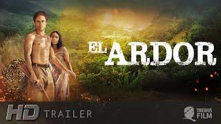Nonton El Ardor   Der Krieger Aus Dem Regenwald  Hd Trailer Deutsch  Film Subtitle Indonesia Streaming Movie Download
