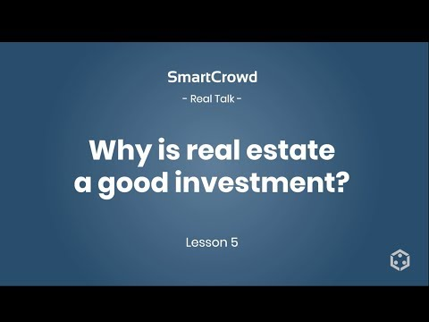 Real Talk Series Episode 5: Why is real estate a good investment?