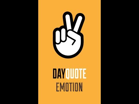 Video of Emotion Day Quote