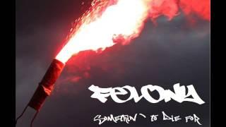 Felony   Somethin  To Die For 2013  Full Ep