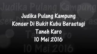 Video Judika - Ngarap Gestung Api Bas Lau (Lagu Karo) | Berastagi MP3, 3GP, MP4, WEBM, AVI, FLV November 2018
