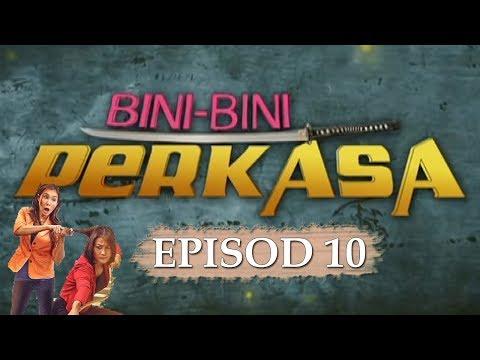 Video Bini-Bini Perkasa | Episod 10 download in MP3, 3GP, MP4, WEBM, AVI, FLV January 2017