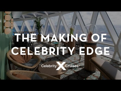 The Making of Celebrity Edge