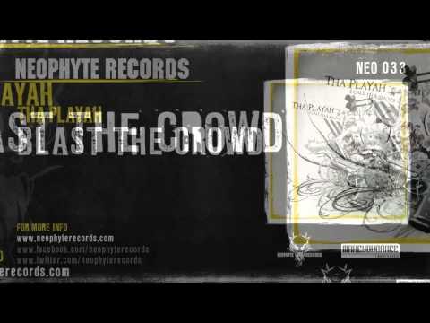 Tha Playah - Blast Tha Crowd