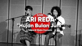 Nonton Ari Reda   Hujan Bulan Juni    Sapardi Djoko Damono  Live  Film Subtitle Indonesia Streaming Movie Download