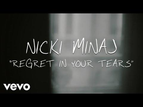Nicki Minaj  - Regret In Your Tears (Lyric Video)