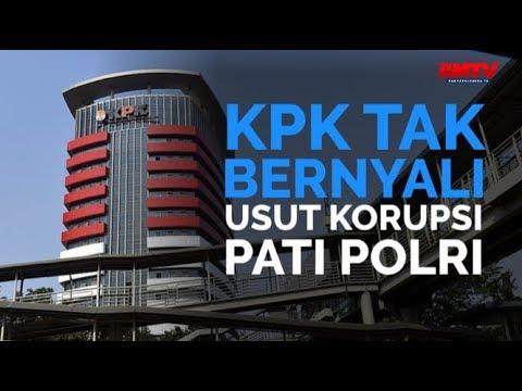KPK Tak Bernyali Usut Korupsi Pati Polri
