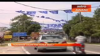 Penamaan calon PRK Kuala Besut