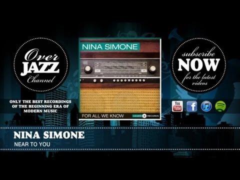 Tekst piosenki Nina Simone - Near To You po polsku