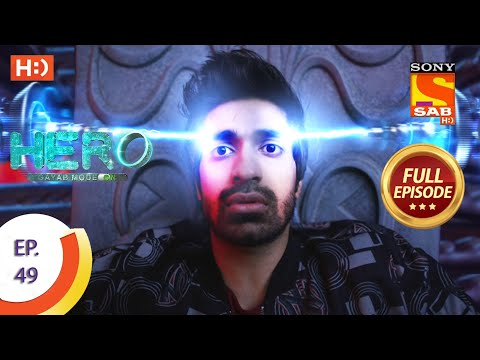Hero - Gayab Mode On - Ep 49 - Full Episode - 11th February, 2021