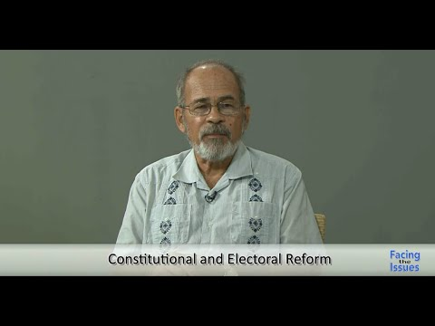 Facing The Issues – Constitution & Electoral Reform