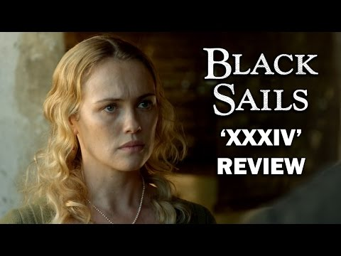 Black Sails Season 4 Episode 6 Review - 'XXXIV'