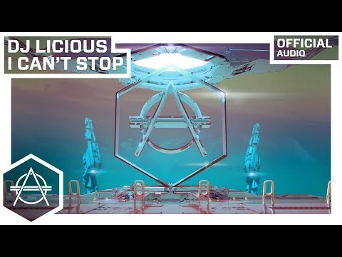 DJ Licious - I Can't Stop (Official Audio)