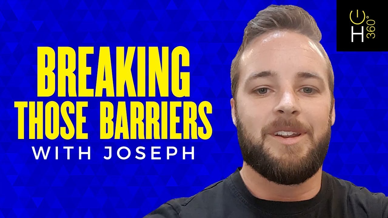 Breaking Those Barriers - with Joseph