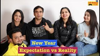 Video New Year - Expectation vs Reality  | Lalit Shokeen Films | MP3, 3GP, MP4, WEBM, AVI, FLV Maret 2018