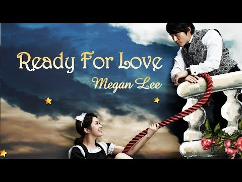 OST - Megan Lee (메건리) - Ready For Love [Fated To Love You OST] Album: [Digital Single] 운명처럼 널 사랑해 Part.3 (Fated To Love You OST Part.3) Album Artist(s): Megan Lee (메건리)...