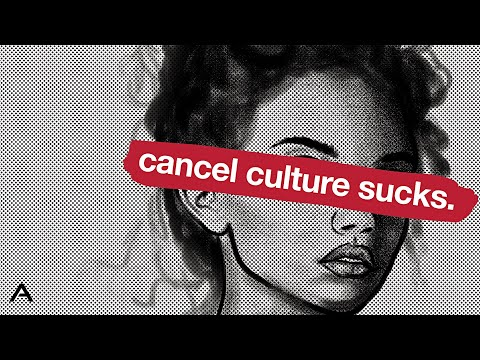 Why Cancel Culture Sucks
