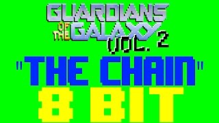 Download Lagu The Chain [8 Bit Tribute to Fleetwood Mac & Guardians of the Galaxy 2] - 8 Bit Universe Mp3
