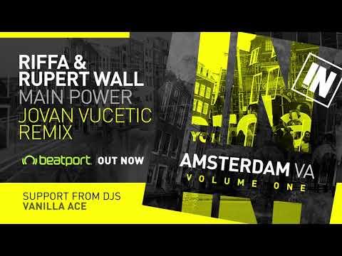 RIFFA & Ruper Wall - Main Power (Jovan Vucetic Remix) [AMSTERDAM VA Vol.1]