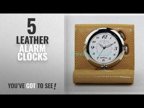 Top 10 Leather Alarm Clocks [2018 ]: MontBlanc Boheme Biege Leather Travel Alarm Clock