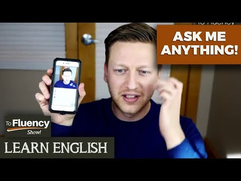 Ask Me Anything and Improve Your English!