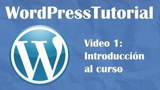 Tutorial Wordpress Desde Cero 2014 -- Video 1