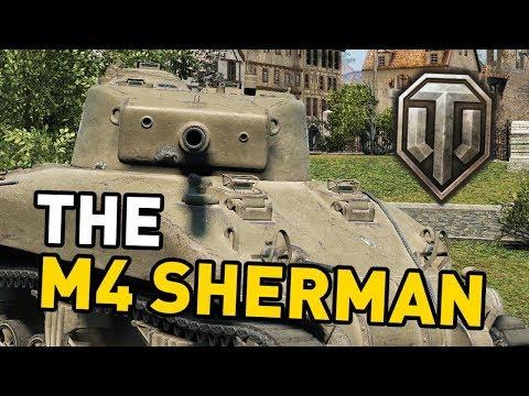 World of Tanks || the M4 Sherman