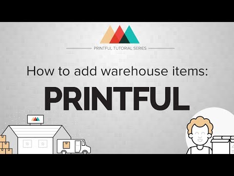 Warehousing & Fulfillment: How to add your products