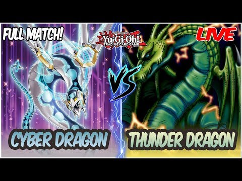 YuGiOh! Live Duel: Cyber Dragon vs Thunder Dragon [Cyber Dragon Nachster Makes The Deck INSANE!]