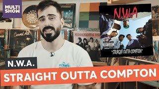 A Maior Influência do Hip Hop Até Hoje   N.W.A   Conta Discos Clássicos   Música Multishow