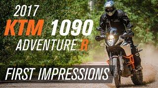 4. 2017 KTM 1090 Adventure R | First Impressions