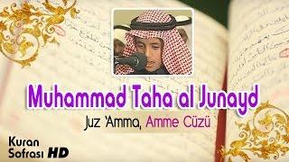 Video Muhammad Taha Al Junayd  - Juz 'Amma (30.Juz) MP3, 3GP, MP4, WEBM, AVI, FLV Juni 2018